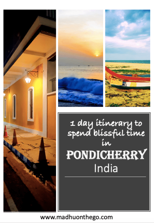 1 day itenerary to Pondicherry, India.png