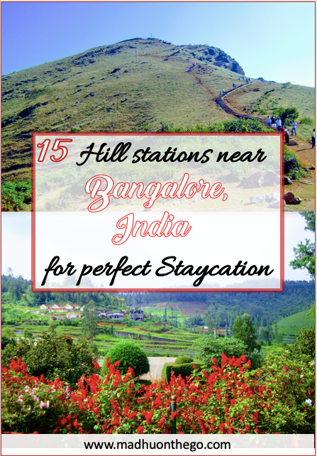 15 hillstations near bangalore for perfect staycation