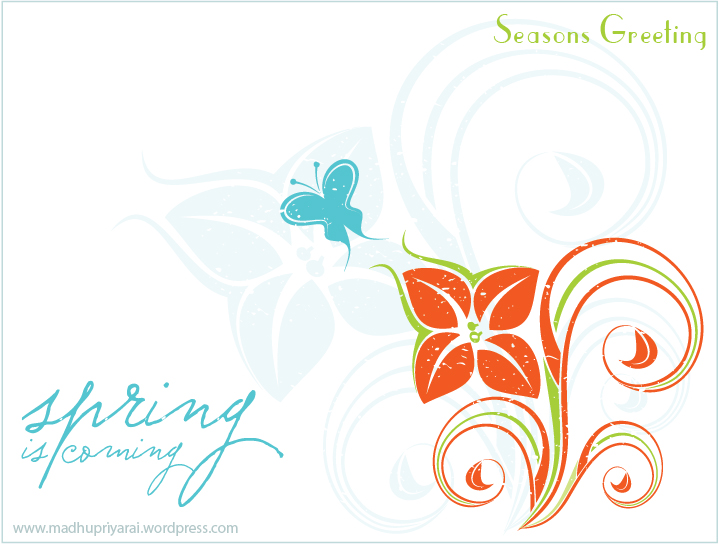 Seasons Greeting - Spring is coming...