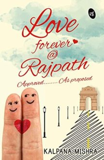 Review of Love Forever @Rajpath