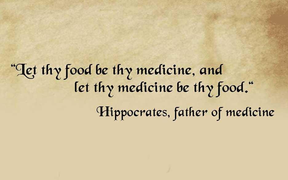 Let thy food be thy medicine