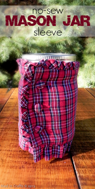 No-Sew Mason Jar Sleeve