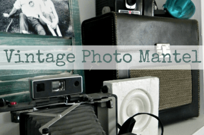 DIY Vintage Photo Mantel