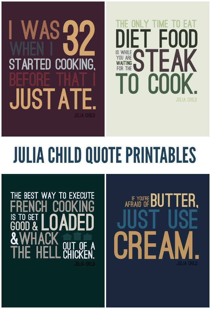 FREE JULIA CHILD QUOTE PRINTABLES