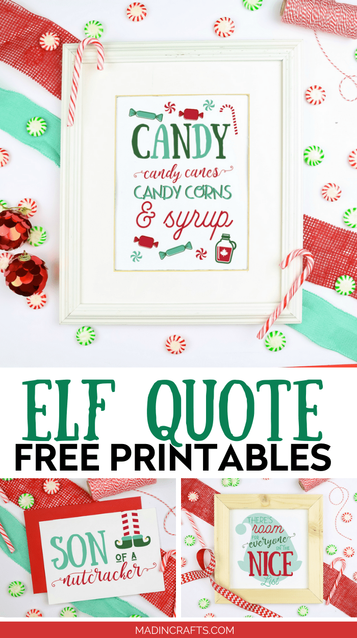 elf quote printable in a white frame with ribbon and candies
