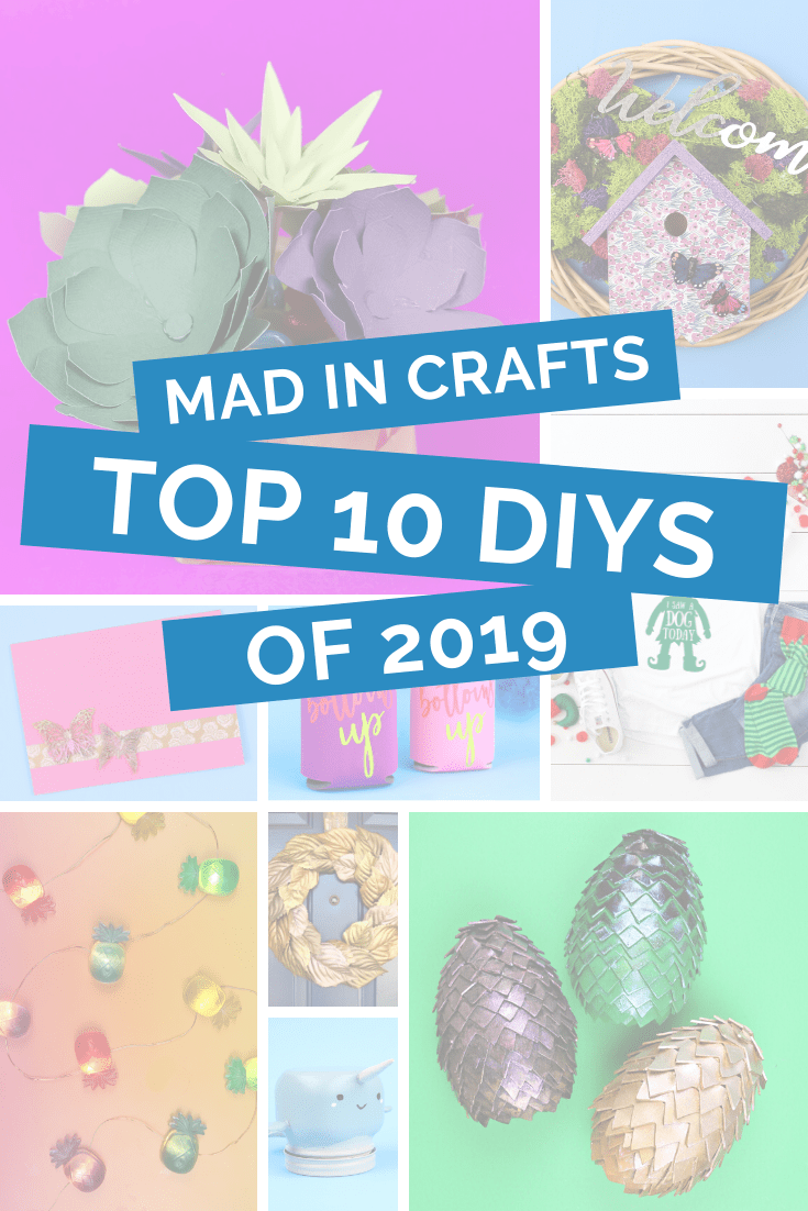 collage of colorful crafts mad in crafts top 10 diys of 2019