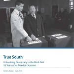 True South: Unleashing Democracy 50 Years After the Mississippi Summer Project