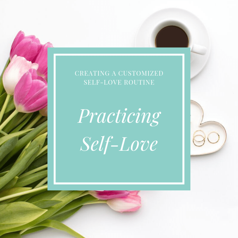 Practicing Self-Love