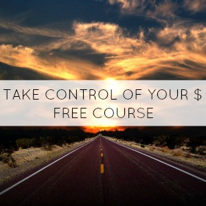 Take Control Of Your Money Course