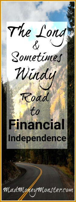 Financial Independence | Financial Freedom | Financial Road | Frugality | Financial Journey via @MadMoneyMonster