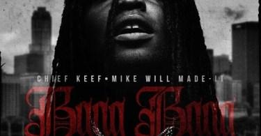 Chief Keef & Mike WiLL Made-It – BANG BANG