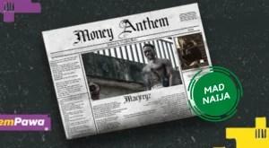 Macjreyz – Money Anthem