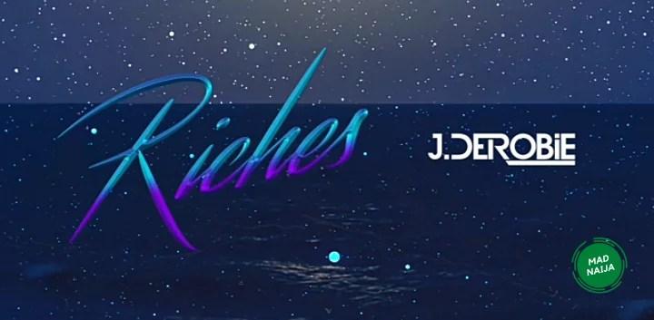 J.Dorobie – Riches