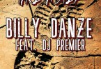 Billy Danze Ft. DJ Premier – Take a Step
