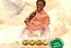 Slim P – Gogo