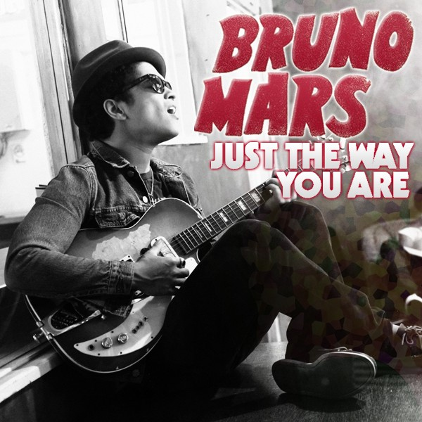 Bruno Mars – Just The Way You Are