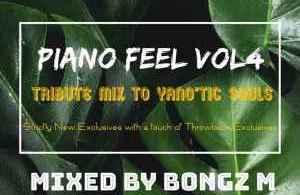 Bongz M – Piano Feel Vol. 4