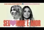 Gabriela Rocha, Kim Walker-Smith – Seu Nome É Amor