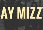 MizOrmac – Say Mizzy
