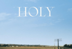 Justin Bieber – Holy Ft. Chance the rapper