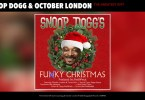 Snoop Dogg & October London – The Greatest Gift