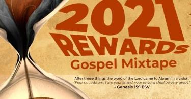DJ Donak – 2021 Rewards Gospel Mix