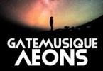 GateMusique – Aeons (Original Mix)