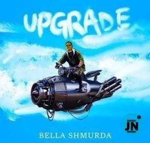 Bella Shmurda – Upgrade