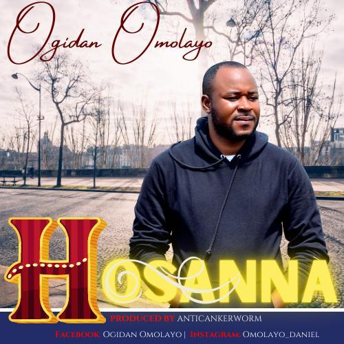 Ogidan Omolayo – Hosanna