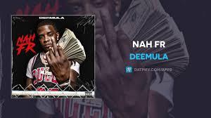 Deemula - Nah Fr Audio+video