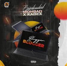 Biesloaded ft mohbad & kabex - blogger blogger