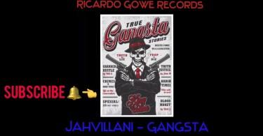 Jahvillani – Gangsta