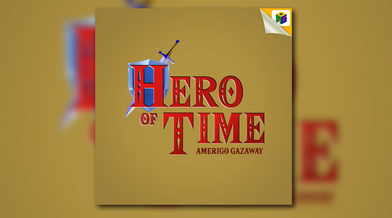 Amerigo Gazaway – Hero Of Time