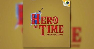 Amerigo Gazaway – Hero Of Time