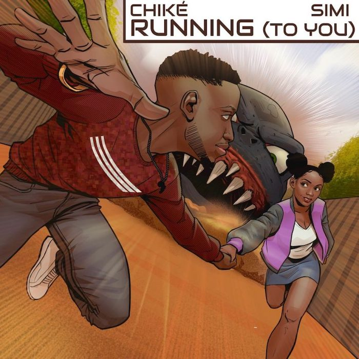 Chike – Running (To You) Ft. Simi