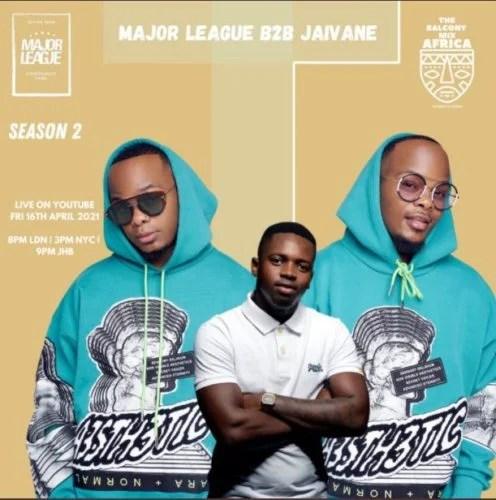 Major League & Jaivane – Amapiano Live Balcony Mix Africa B2B (S2 EP13)