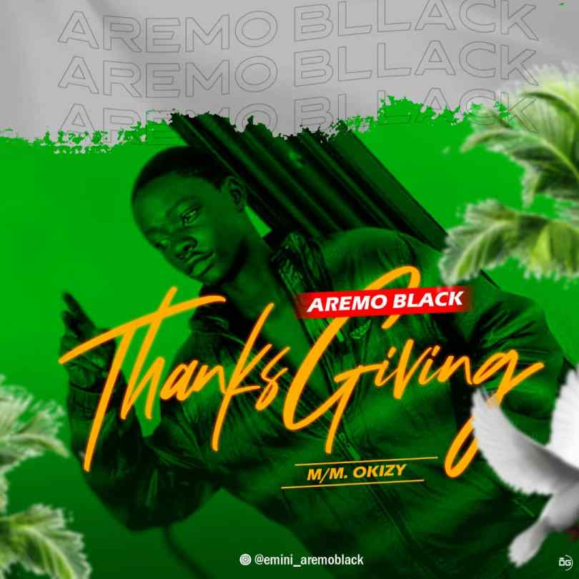 Aremo Black - Thanksgiving