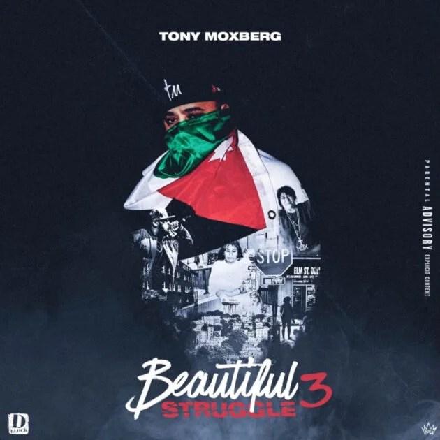 EP: Tony Moxberg – Beautiful Struggle 3