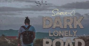 Shane O – Dark Lonely Road