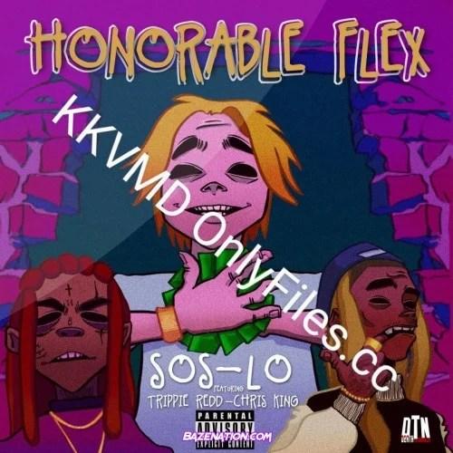 SOS LO – Honorable Flex Ft. Chris King & Trippie Redd
