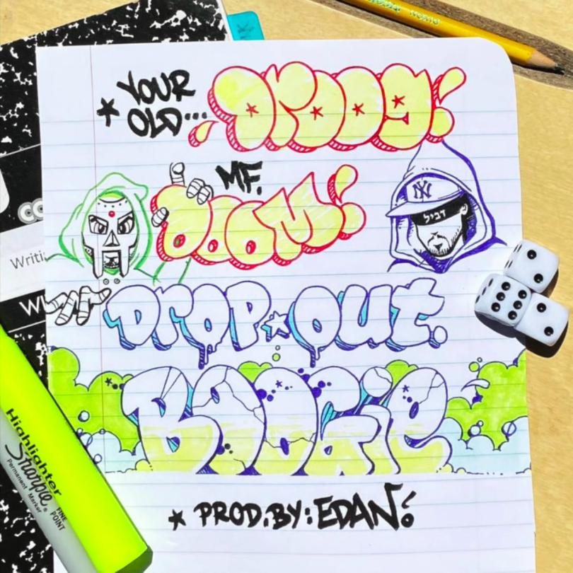Your Old Droog x MF DOOM – Dropout Boogie