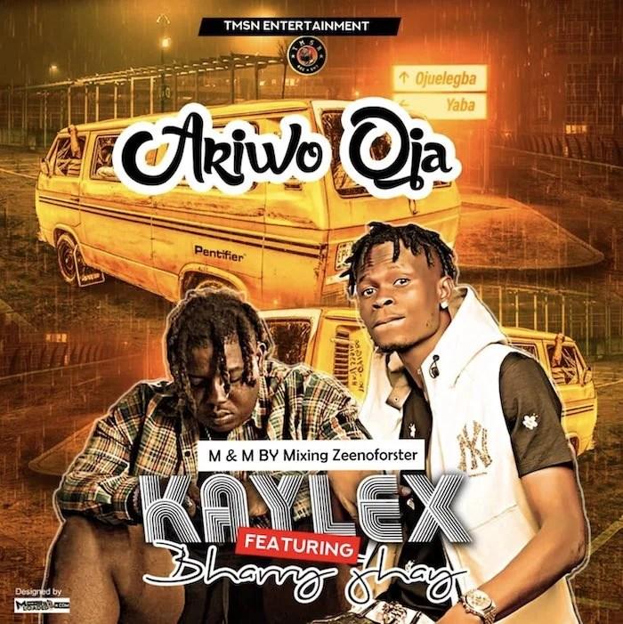 Kaylex ft Barry Jhay – Ariwo Oja