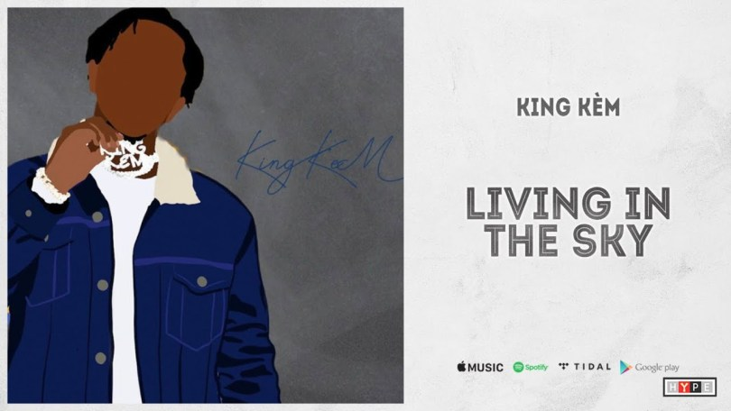 King Kèm – Living In The Sky