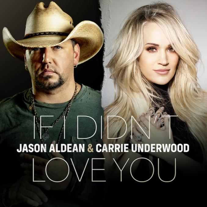 Jason Aldean & Carrie Underwood – If I Didn't Love You