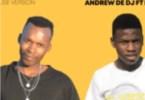 Andrew De DJ – Bakae Bao Shuma (Original) ft De Fillips
