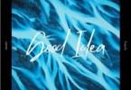 Comfort Deep – Good Idea (Comfort'Deep's Motive Touch)
