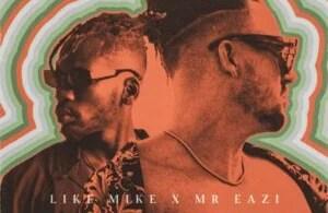 Like Mike – One ft Mr Eazi