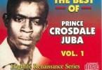 Crosdale Juba - The Best Of Prince Crosdale Juba Vol.1