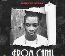 Dablixx Osha – From Canal