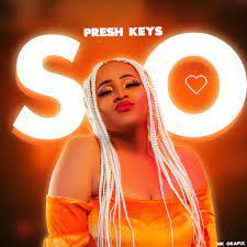 Presh Keys – So
